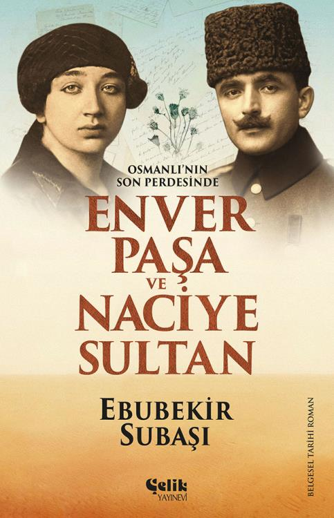 Enver Paşa ve Naciye Sultan