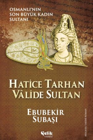 Hatice Tarhan Vâlide Sultan