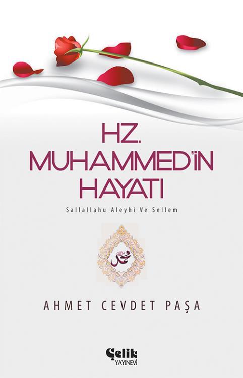 Hz. Muhammed'in (s.a.v.) Hayatı