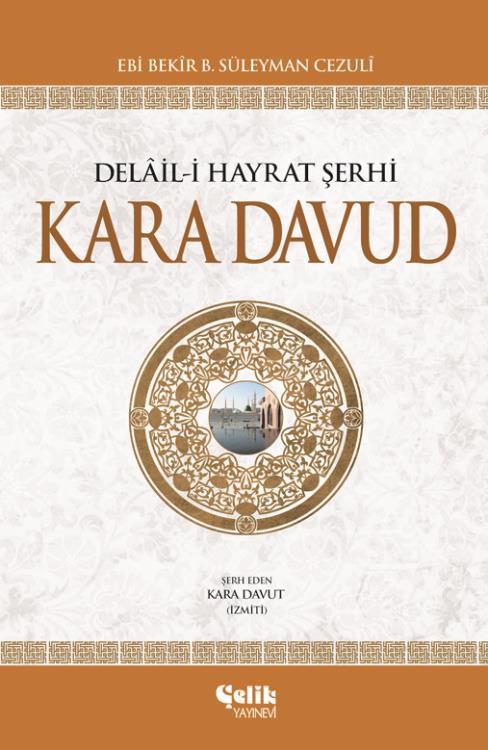 Kara Davud / Delail-i Hayrat Şerhi