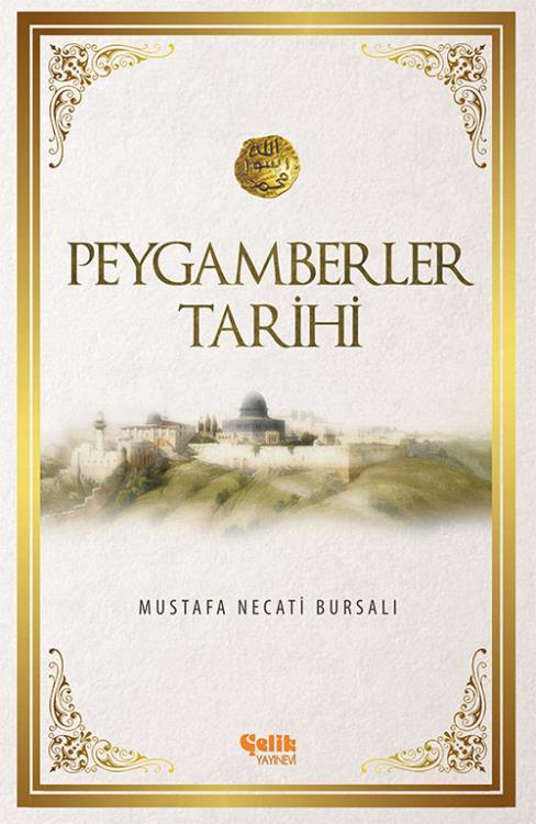 Peygamberler Tarihi - M. Necati Bursalı